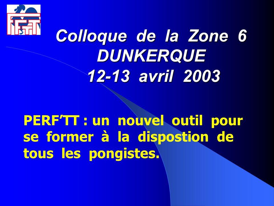 Colloque de la Zone 6 DUNKERQUE 12-13 avril 2003