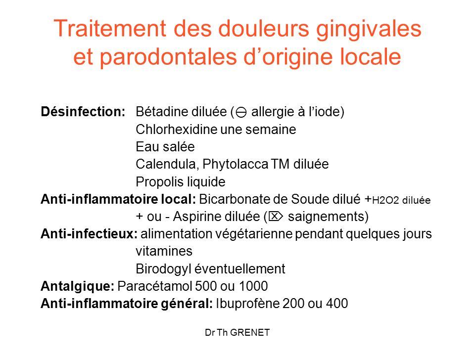 Traitement des douleurs gingivales et parodontales d'origine locale
