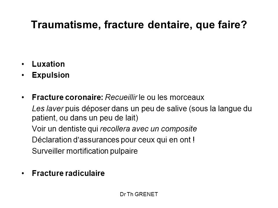 Traumatisme, fracture dentaire, que faire
