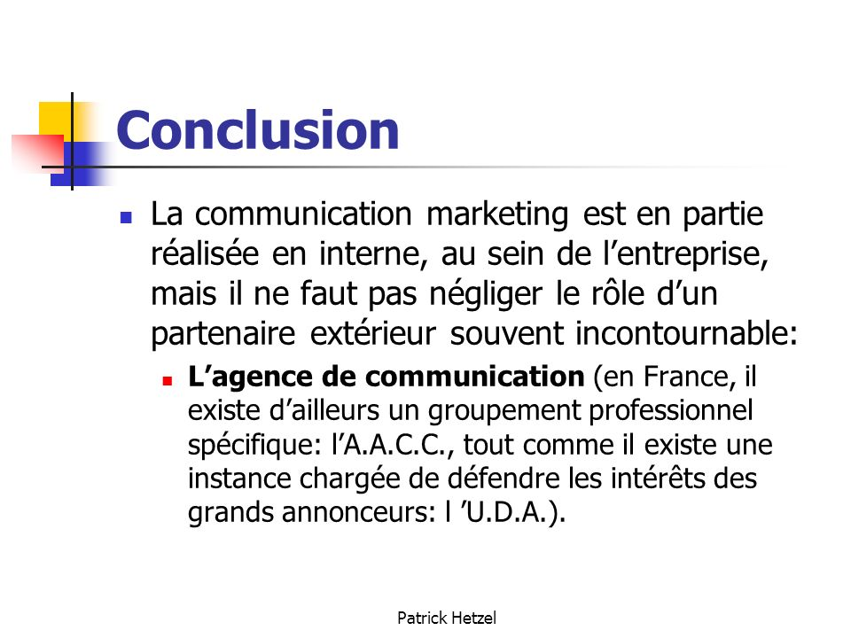 conclusion marketing communication The emergence of the internet as a medium for marketing communications now  makes it possible for  we thus conclude that the internet can potentially harm.