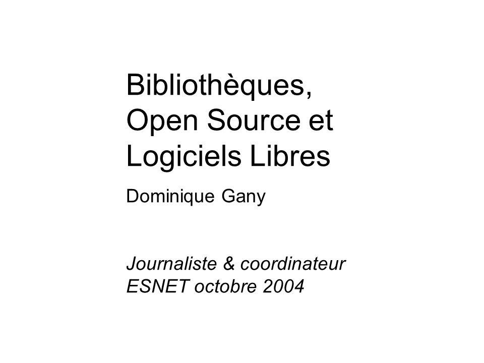 Bibliothèques, Open Source et Logiciels Libres