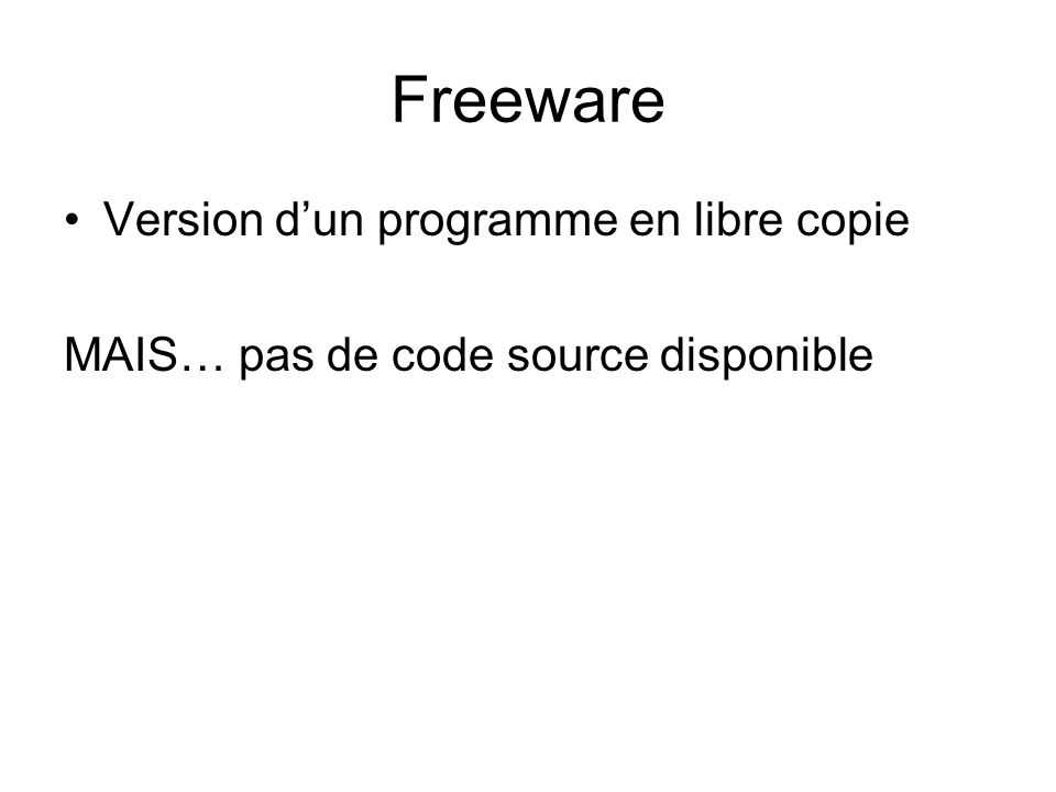 Freeware Version d'un programme en libre copie