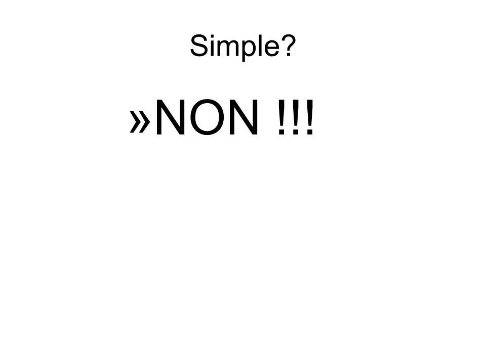 Simple NON !!!