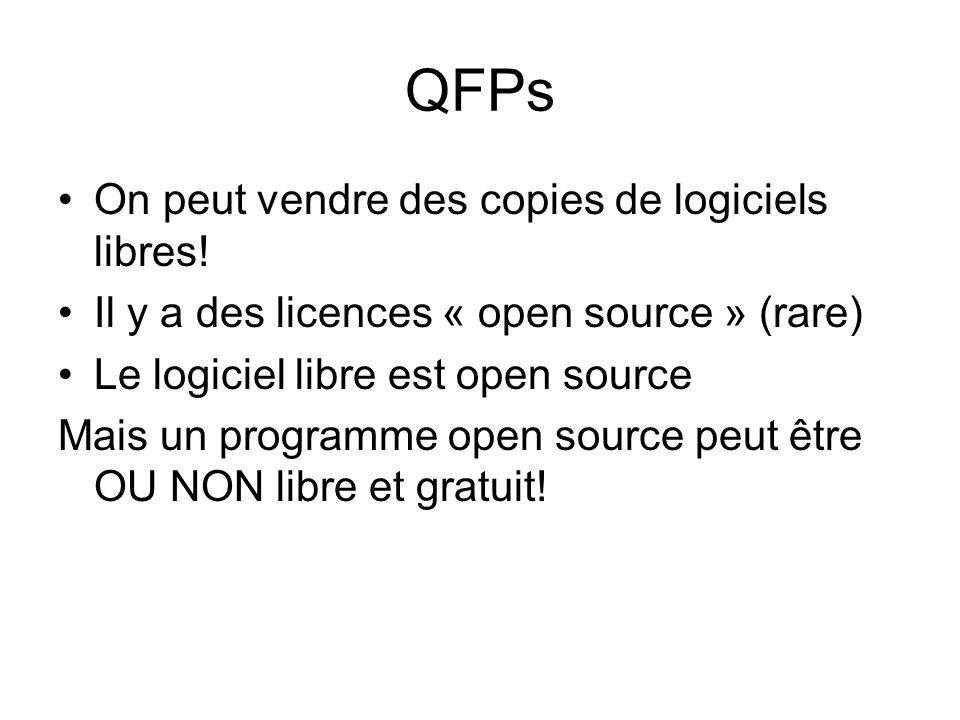 QFPs On peut vendre des copies de logiciels libres!