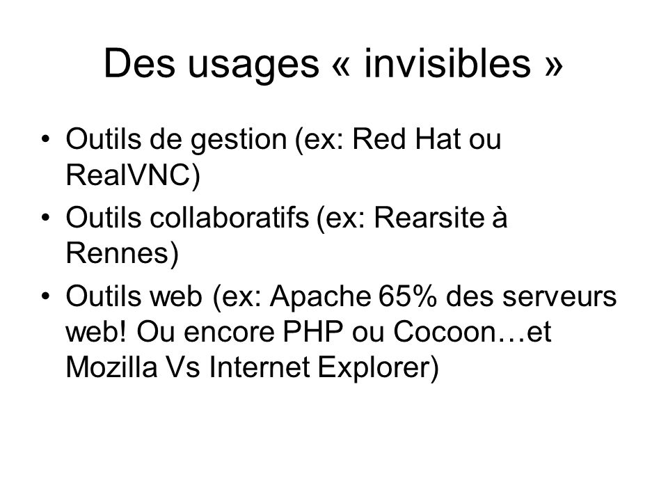 Des usages « invisibles »