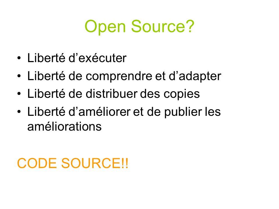 Open Source CODE SOURCE!! Liberté d'exécuter