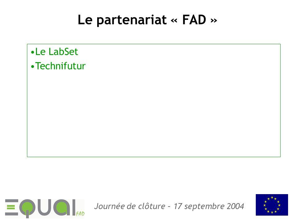 Le partenariat « FAD » Le LabSet Technifutur