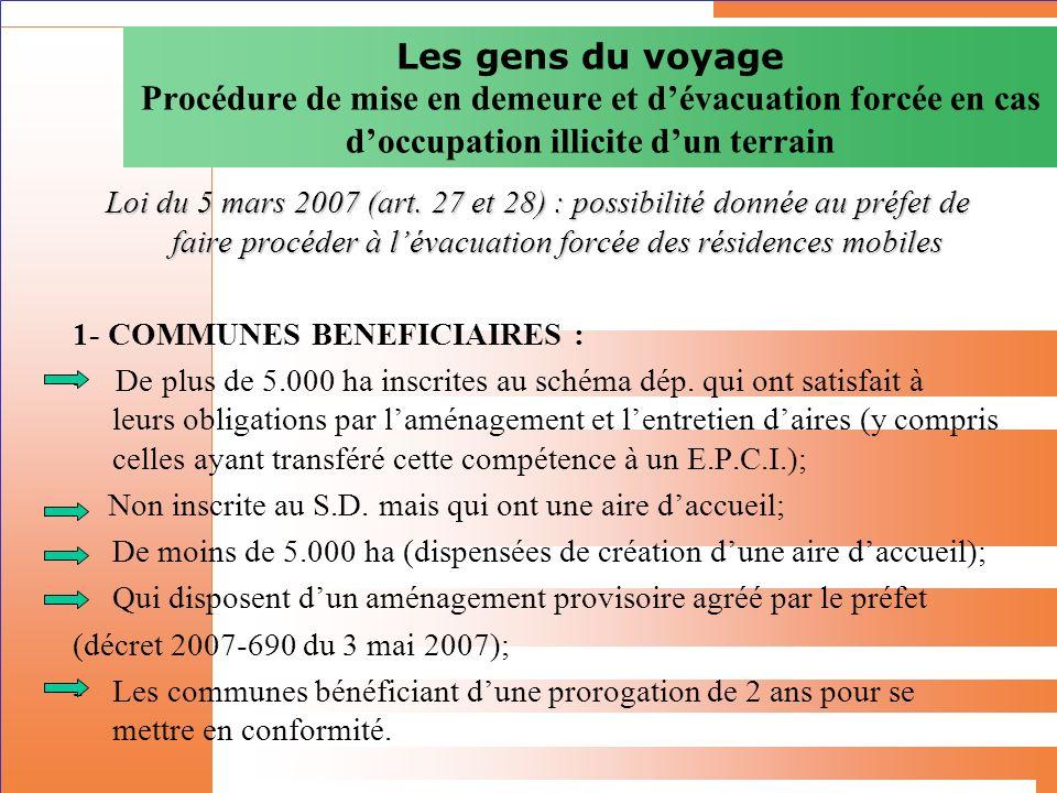Les gens du voyage Procédure de mise en demeure et d'évacuation forcée en cas d'occupation illicite d'un terrain