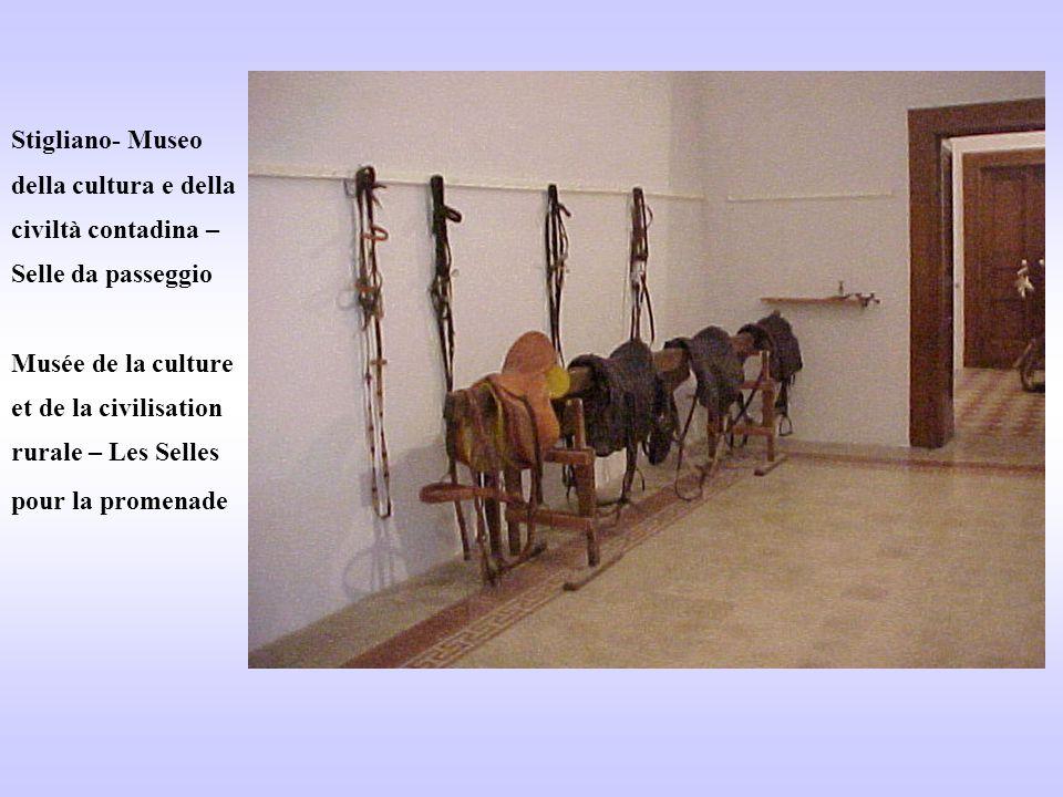 Stigliano- Museo della cultura e della civiltà contadina – Selle da passeggio Musée de la culture et de la civilisation rurale – Les Selles pour la promenade