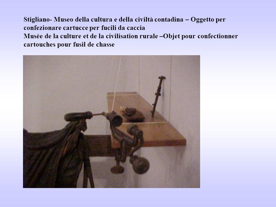 Stigliano- Museo della cultura e della civiltà contadina – Oggetto per confezionare cartucce per fucili da caccia Musée de la culture et de la civilisation rurale –Objet pour confectionner cartouches pour fusil de chasse