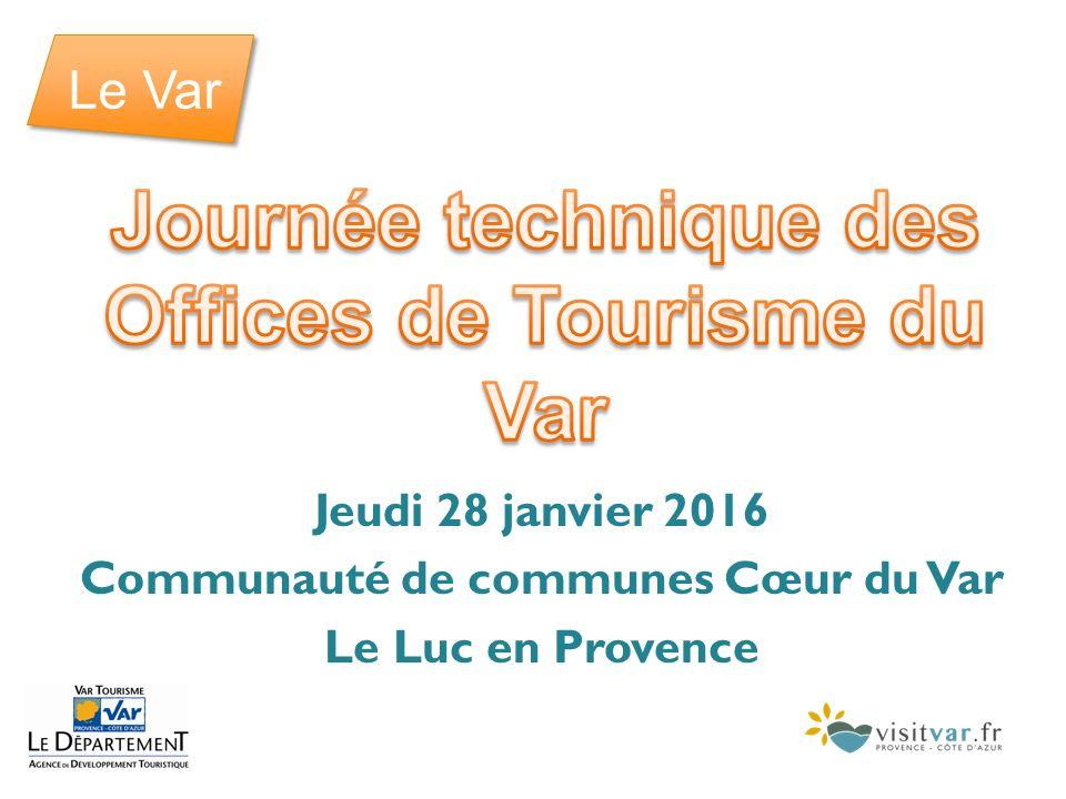 Journ e technique des offices de tourisme du var ppt t l charger - Office de tourisme du var ...