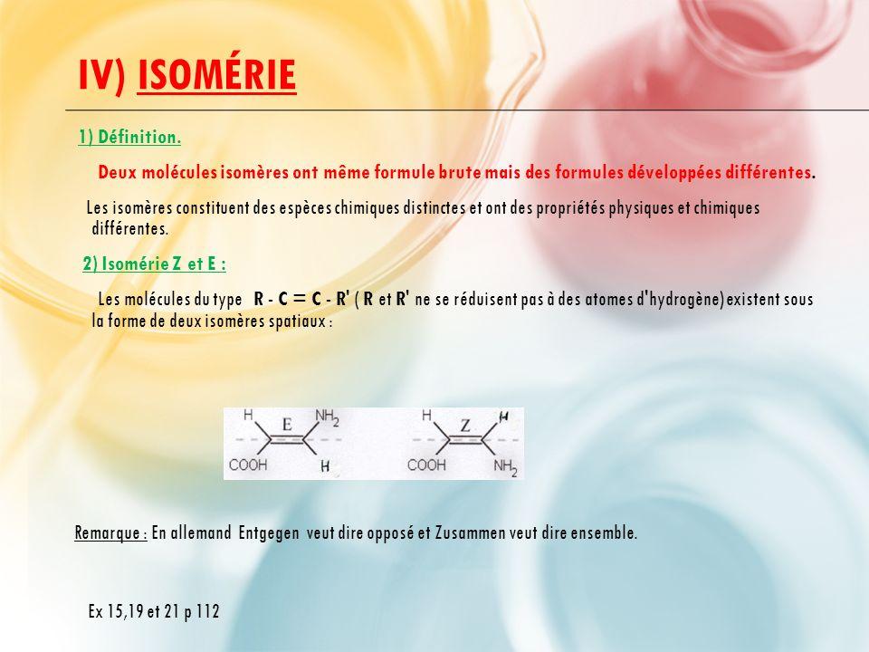 IV) Isomérie