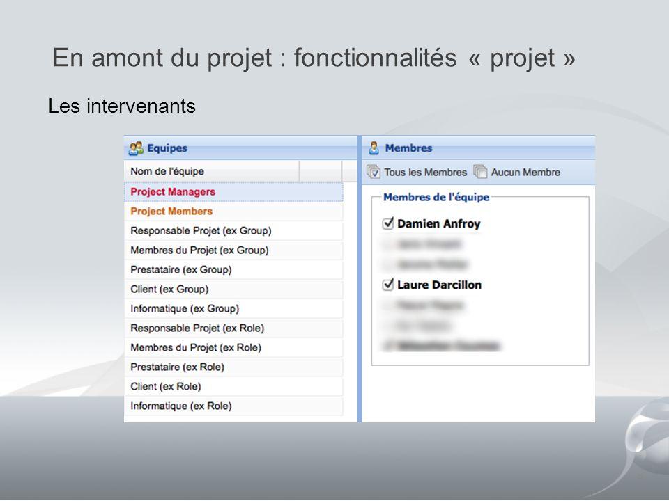 En amont du projet : fonctionnalités « projet »