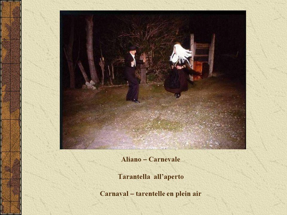 Aliano – Carnevale Tarantella all'aperto Carnaval – tarentelle en plein air