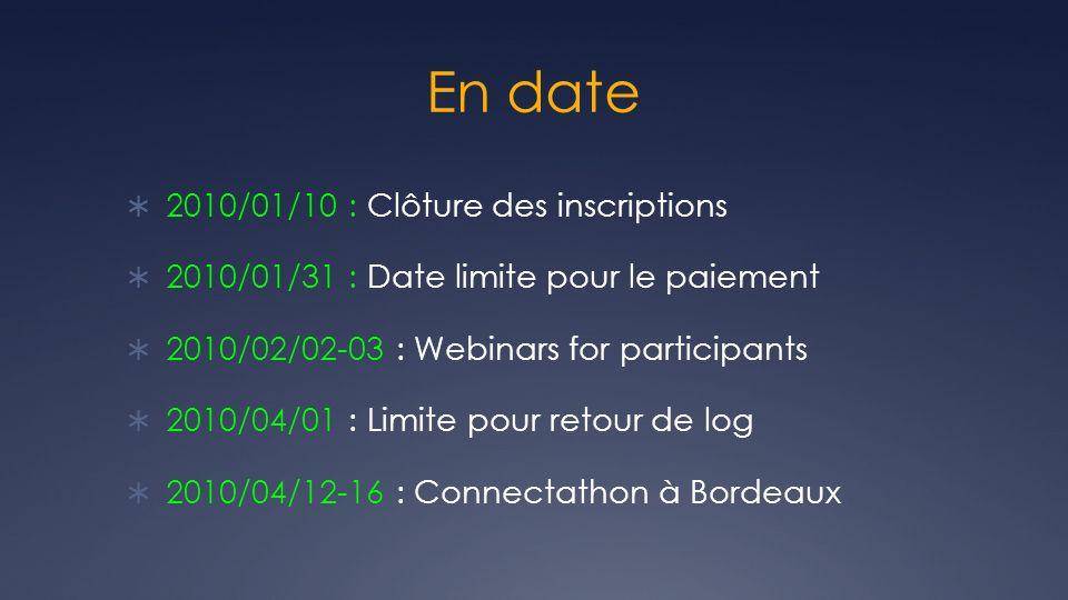 En date 2010/01/10 : Clôture des inscriptions