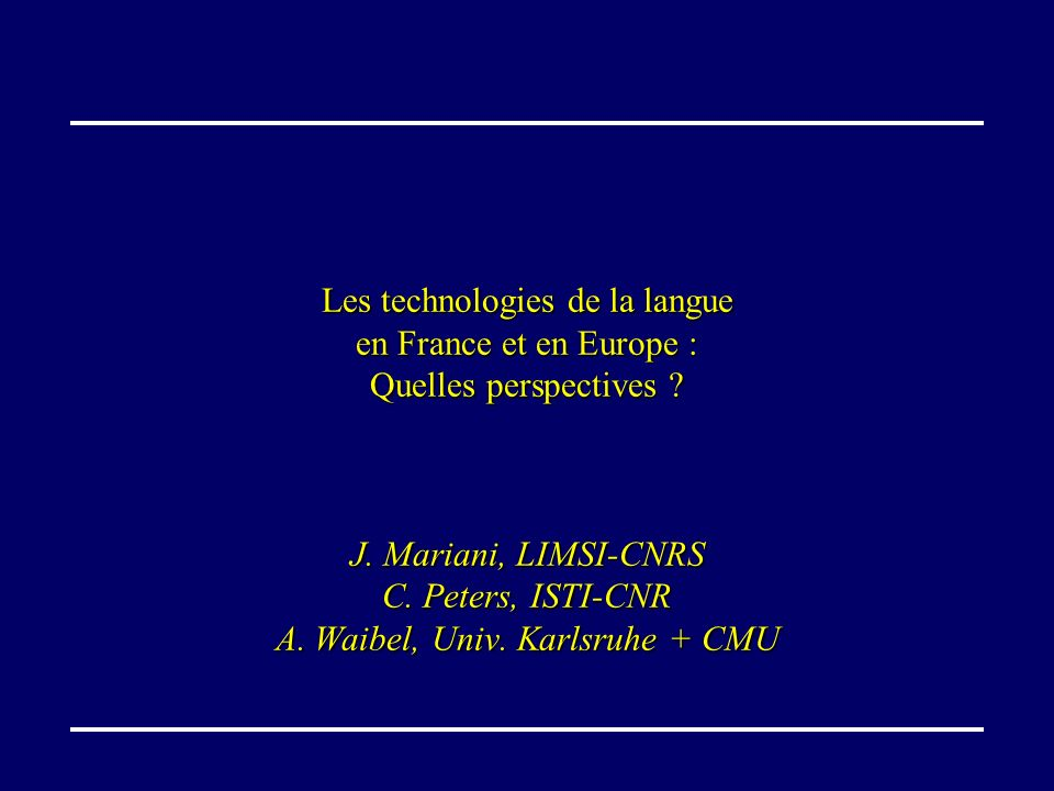 Les technologies de la langue en France et en Europe :
