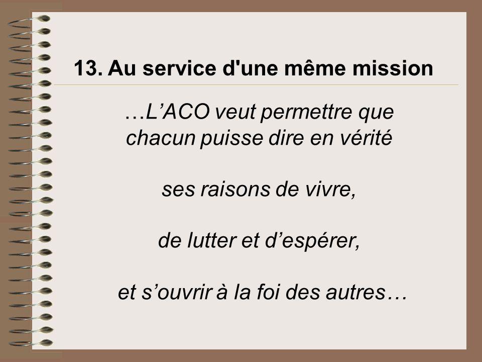 13. Au service d une même mission