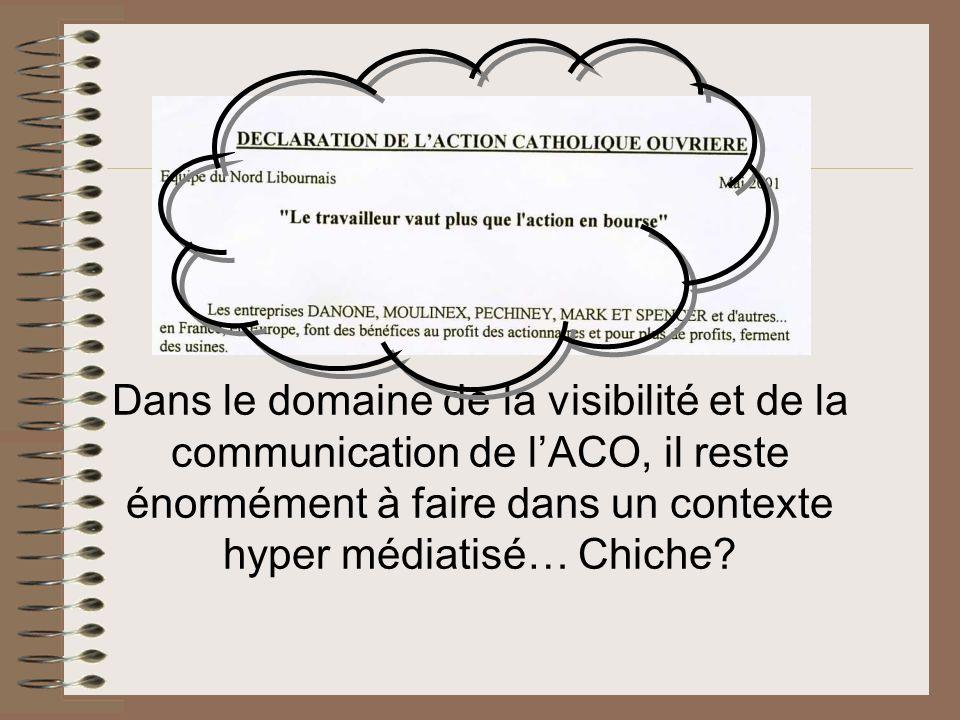 Dans le domaine de la visibilité et de la communication de l'ACO, il reste énormément à faire dans un contexte hyper médiatisé… Chiche