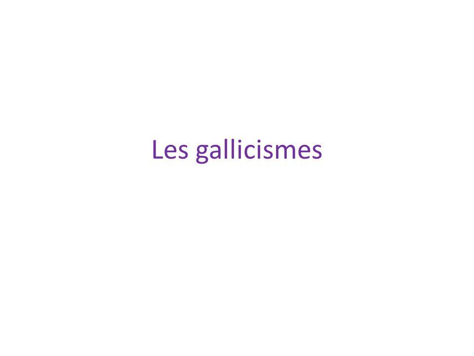 Les gallicismes