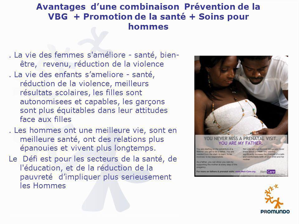 Avantages d'une combinaison Prévention de la VBG + Promotion de la santé + Soins pour hommes