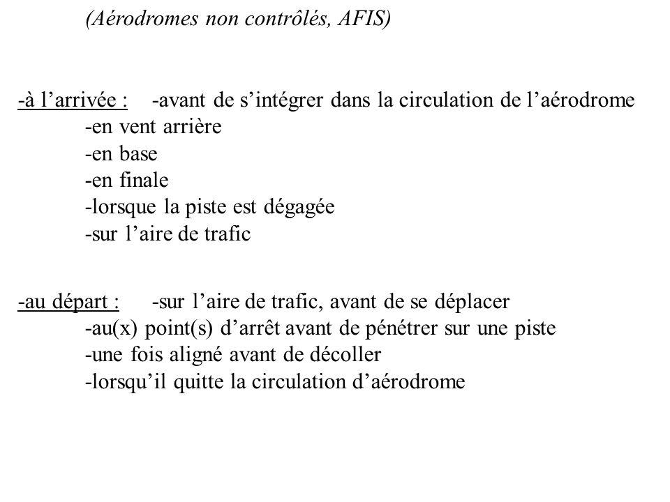 (Aérodromes non contrôlés, AFIS)