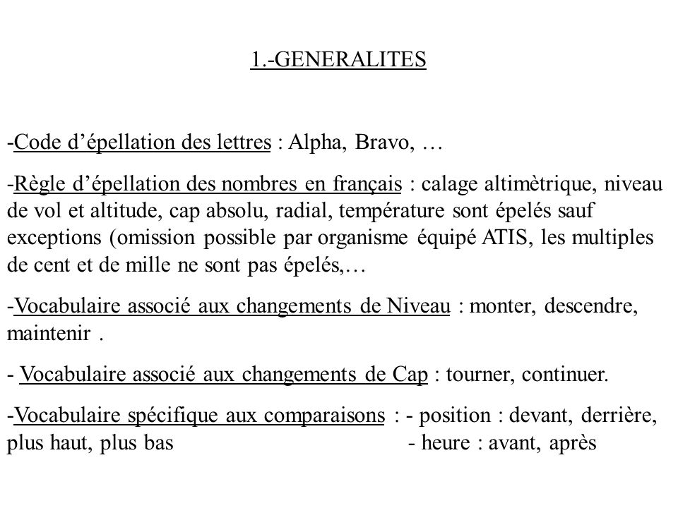 1.-GENERALITES-Code d'épellation des lettres : Alpha, Bravo, …