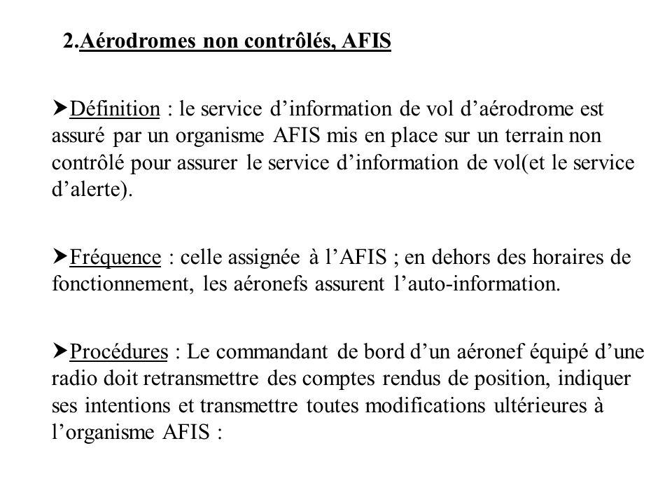 2.Aérodromes non contrôlés, AFIS