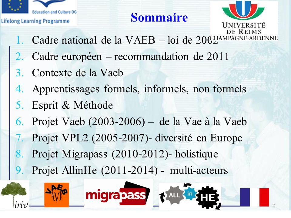 Sommaire Cadre national de la VAEB – loi de 2002