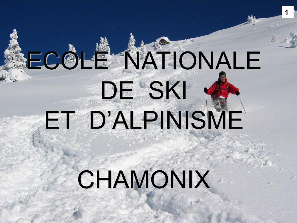 1 ECOLE NATIONALE DE SKI ET D'ALPINISME CHAMONIX
