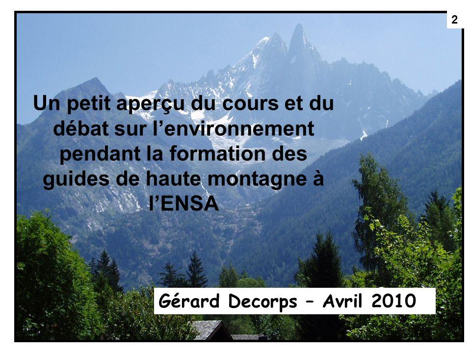 2 Un petit aperçu du cours et du débat sur l'environnement pendant la formation des guides de haute montagne à l'ENSA.