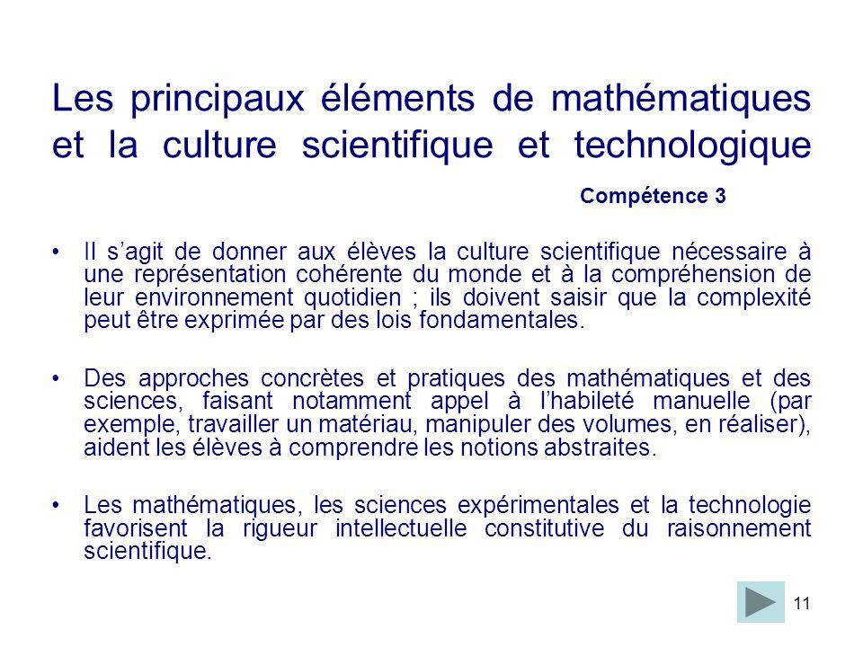 Les principaux éléments de mathématiques et la culture scientifique et technologique Compétence 3