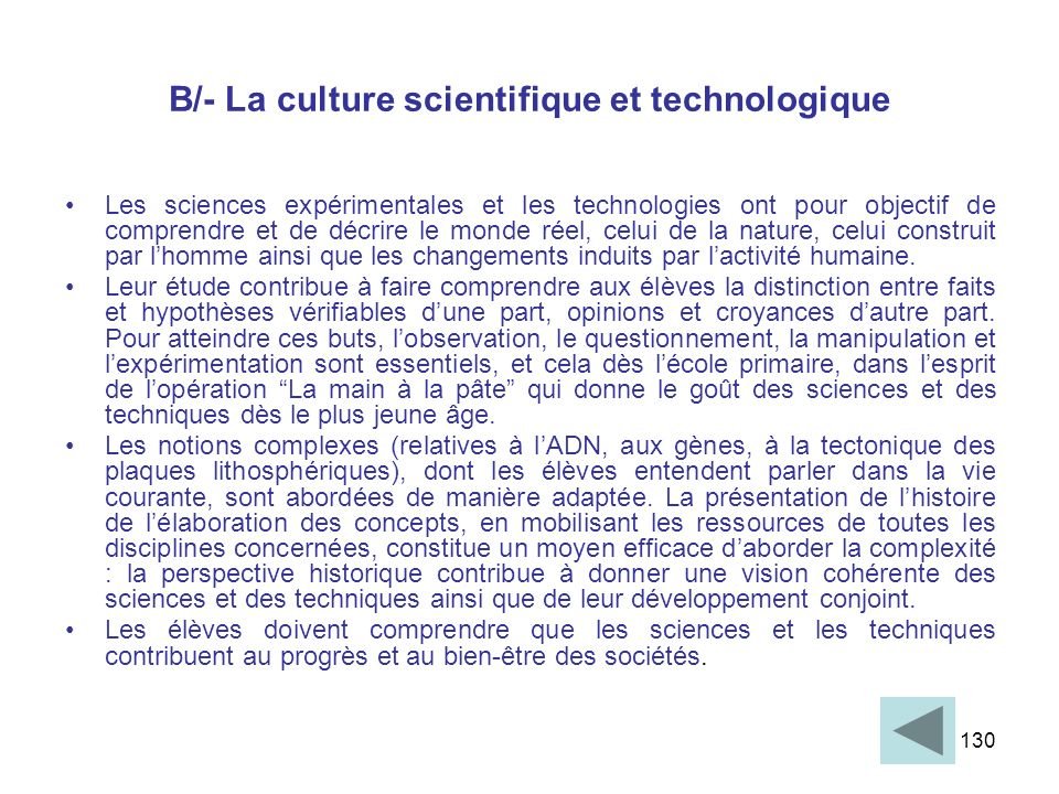 B/- La culture scientifique et technologique