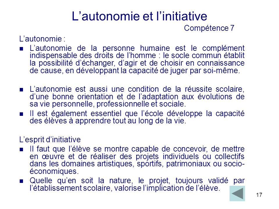 L'autonomie et l'initiative Compétence 7