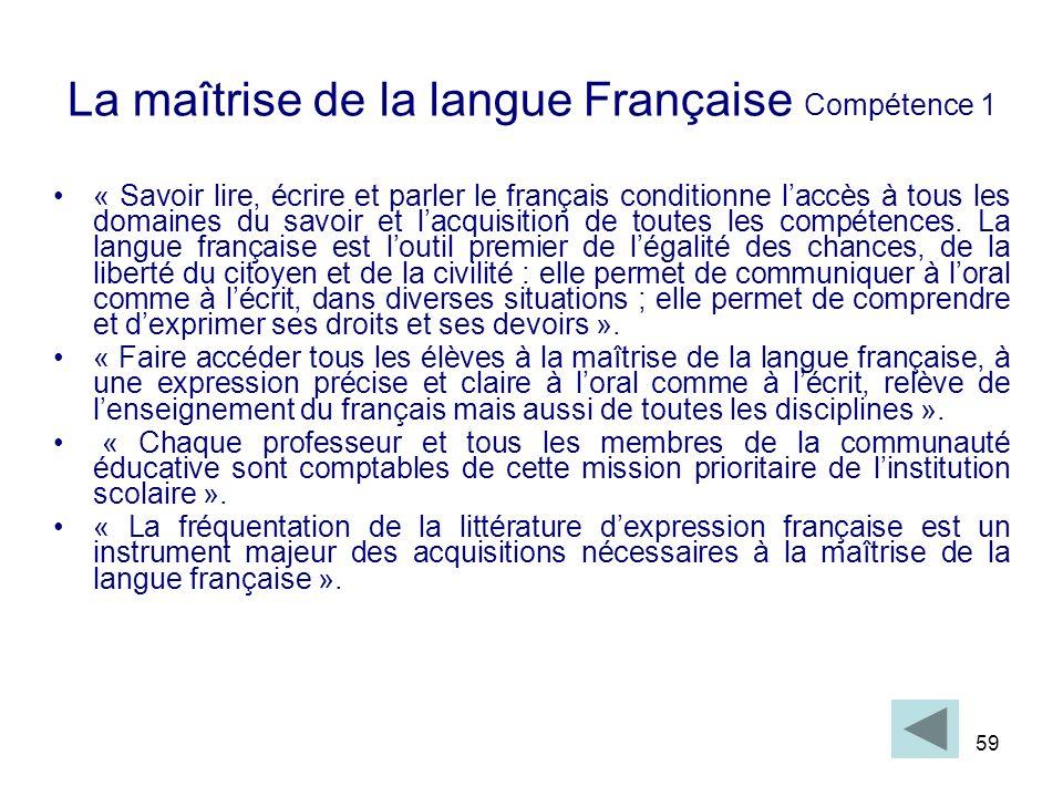 La maîtrise de la langue Française Compétence 1