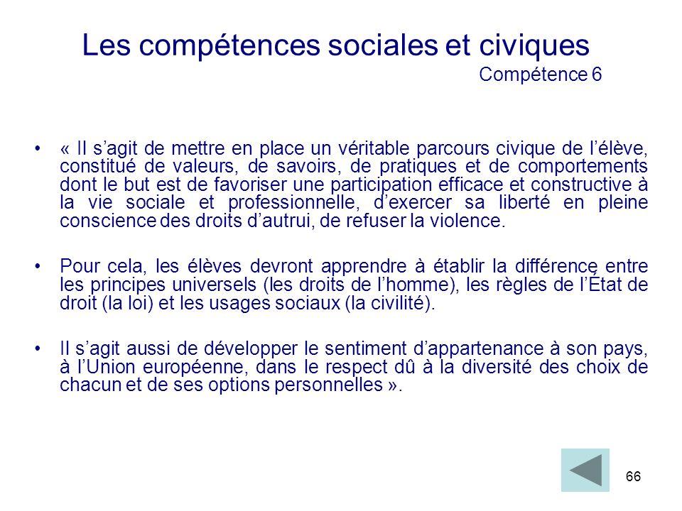 Les compétences sociales et civiques Compétence 6