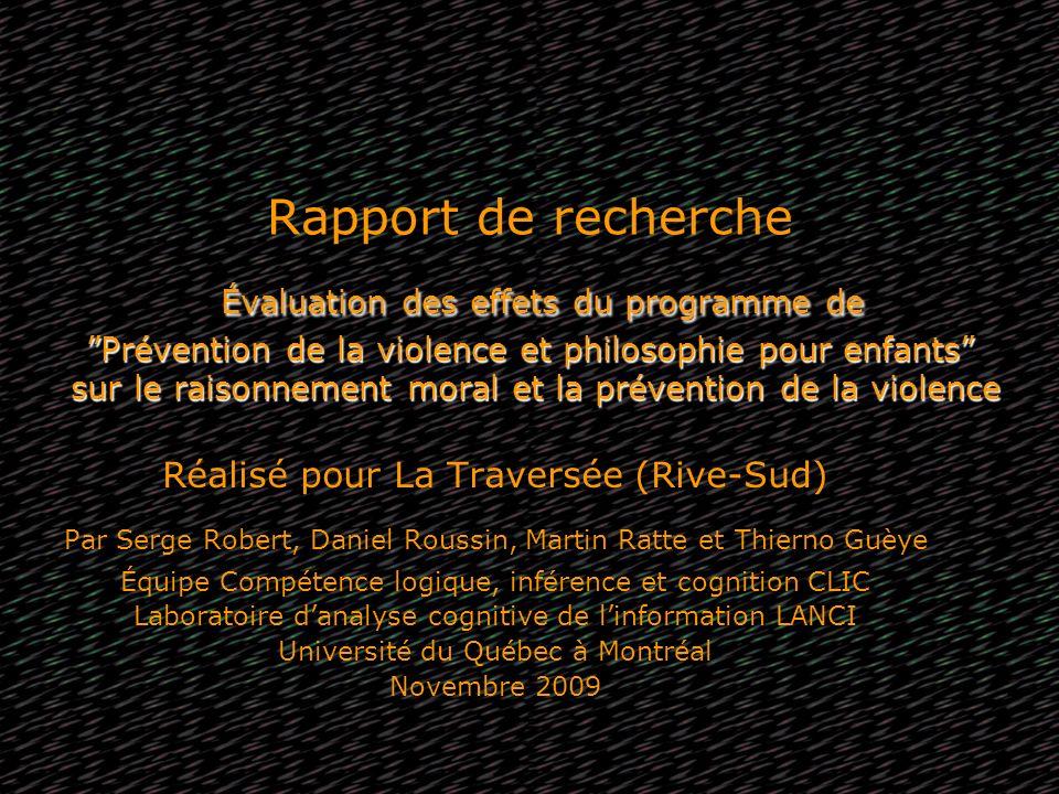 Rapport de recherche Évaluation des effets du programme de Prévention de la violence et philosophie pour enfants sur le raisonnement moral et la prévention de la violence