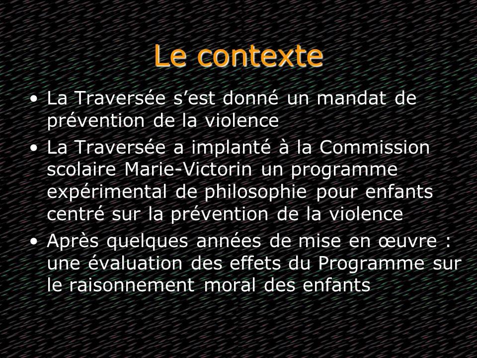 Le contexte La Traversée s'est donné un mandat de prévention de la violence.