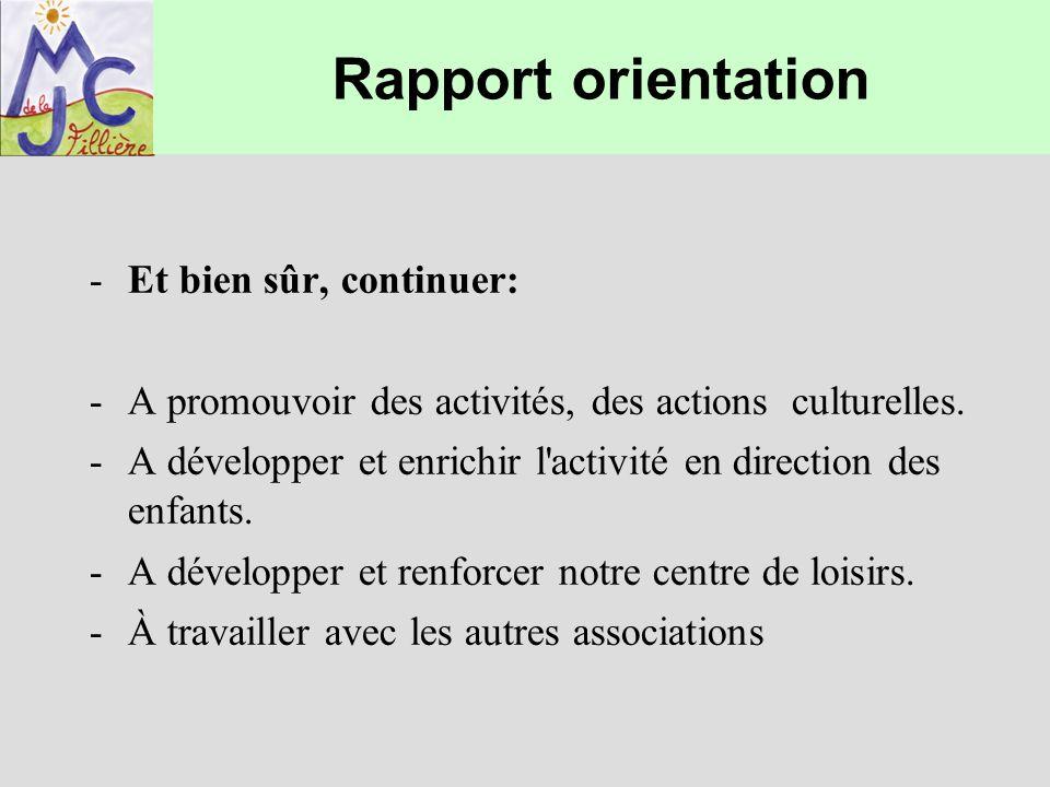 Rapport orientation Et bien sûr, continuer: