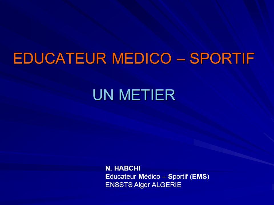 EDUCATEUR MEDICO – SPORTIF UN METIER