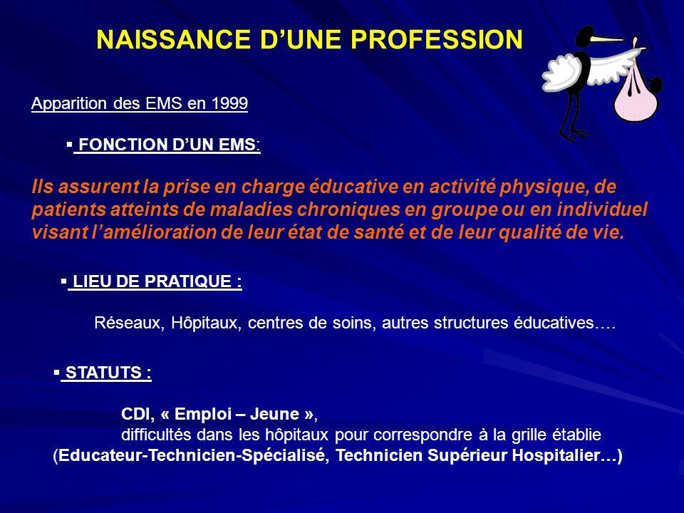 NAISSANCE D'UNE PROFESSION