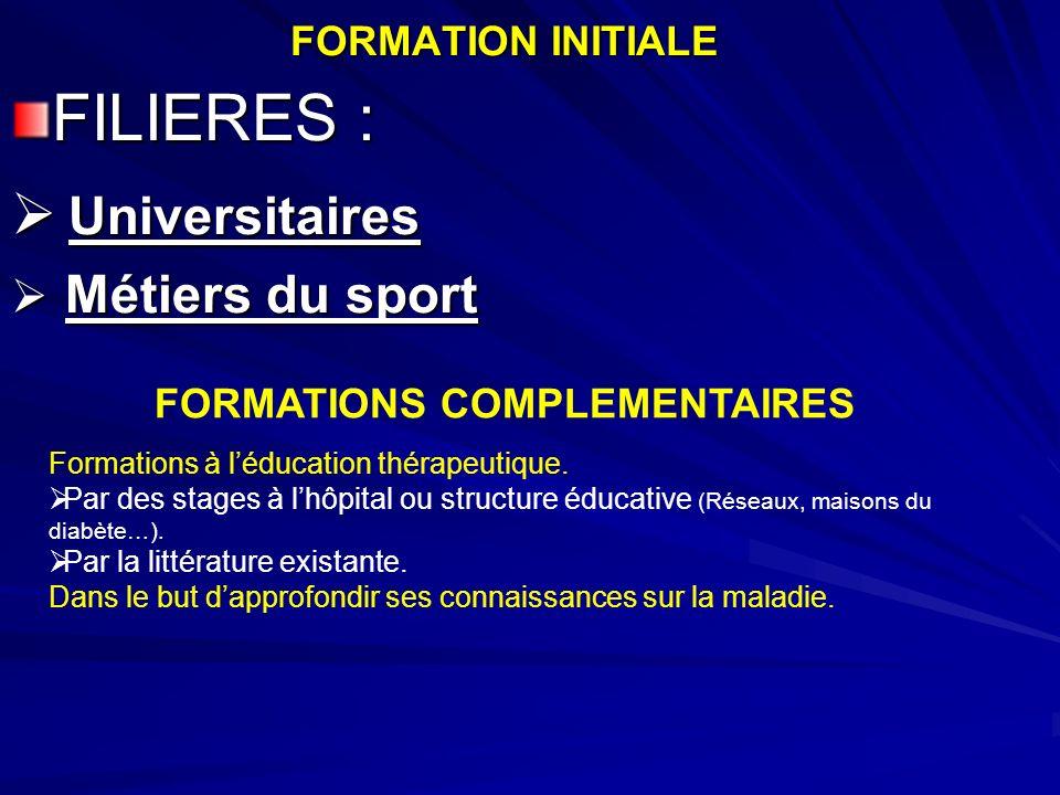 FILIERES : Universitaires Métiers du sport FORMATION INITIALE