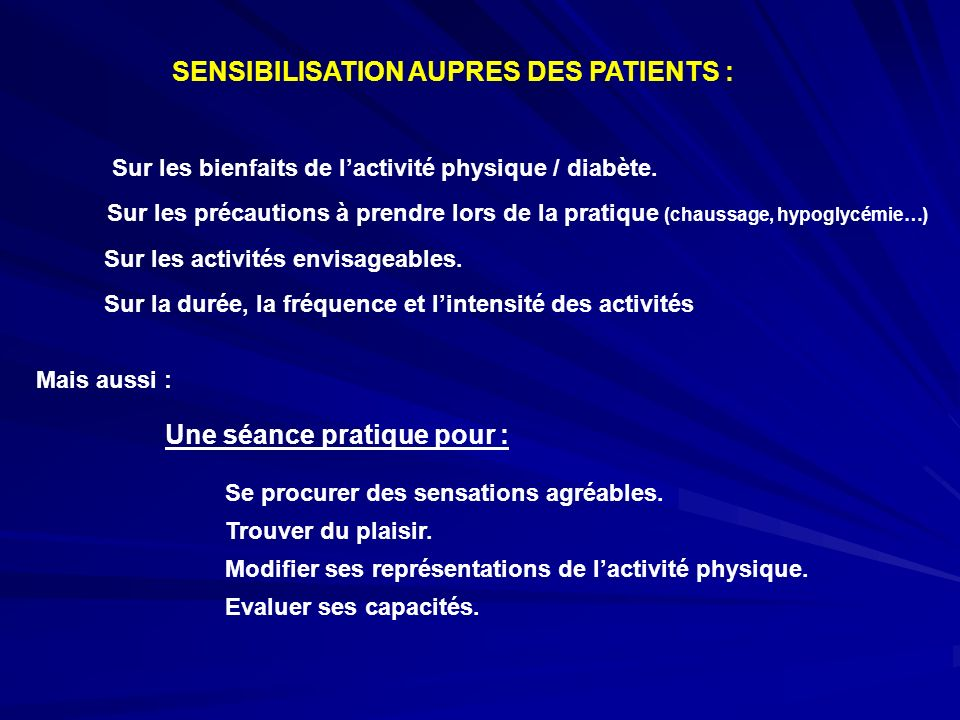 SENSIBILISATION AUPRES DES PATIENTS :
