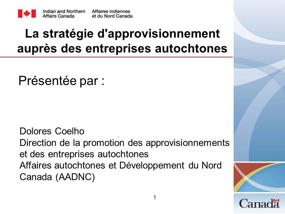 La stratégie d approvisionnement auprès des entreprises autochtones