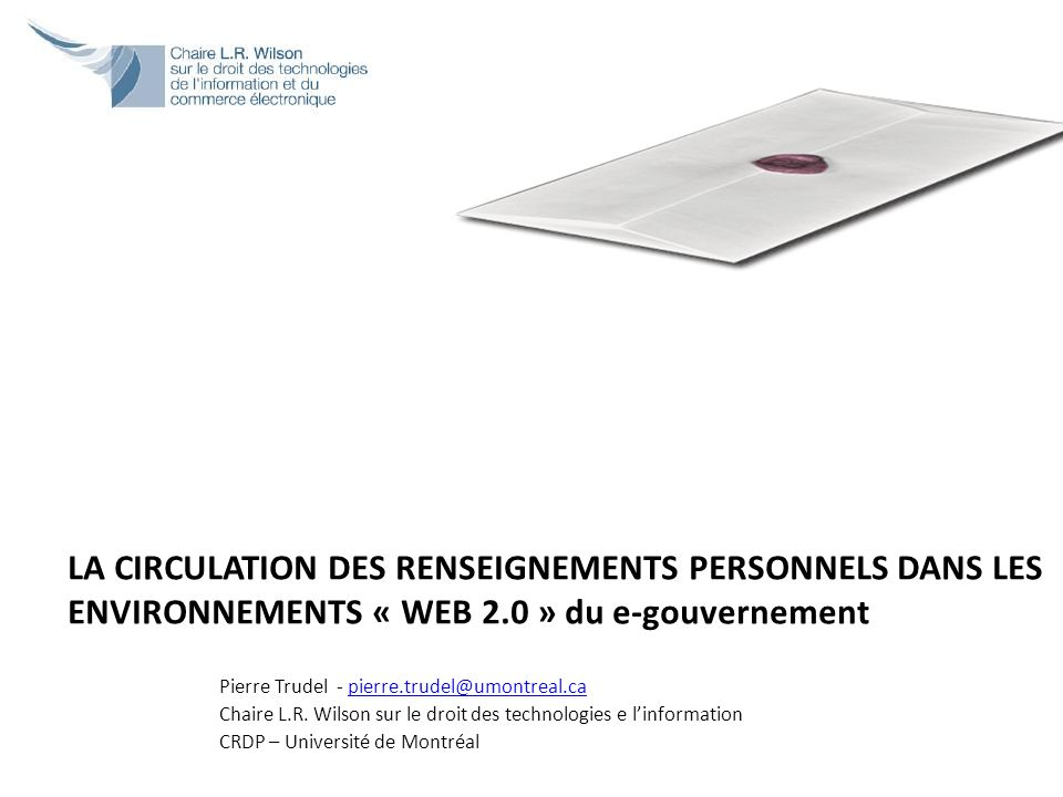 LA CIRCULATION DES RENSEIGNEMENTS PERSONNELS DANS LES ENVIRONNEMENTS « WEB 2.0 » du e-gouvernement