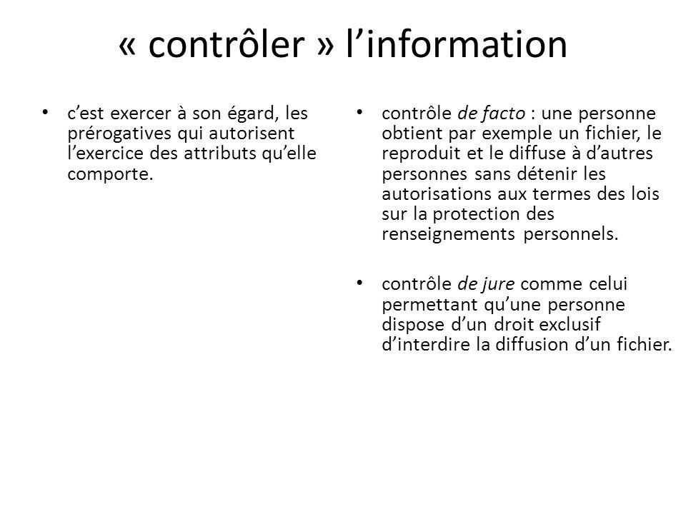 « contrôler » l'information