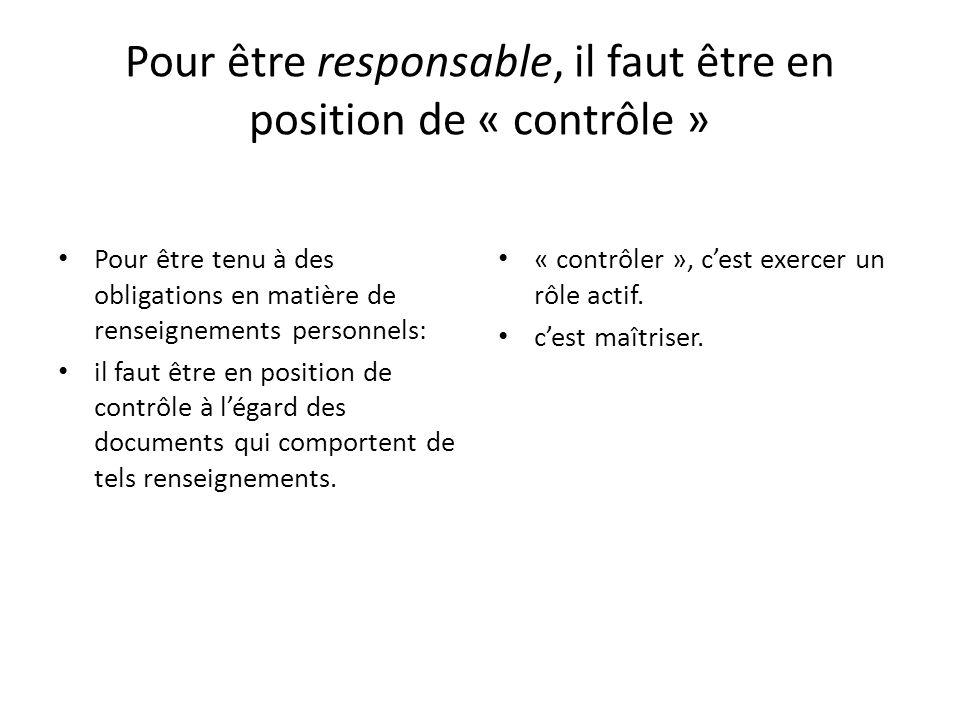 Pour être responsable, il faut être en position de « contrôle »