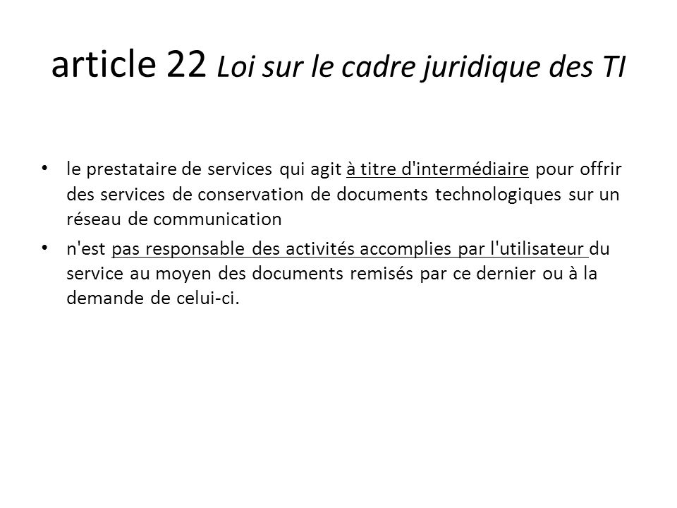 article 22 Loi sur le cadre juridique des TI