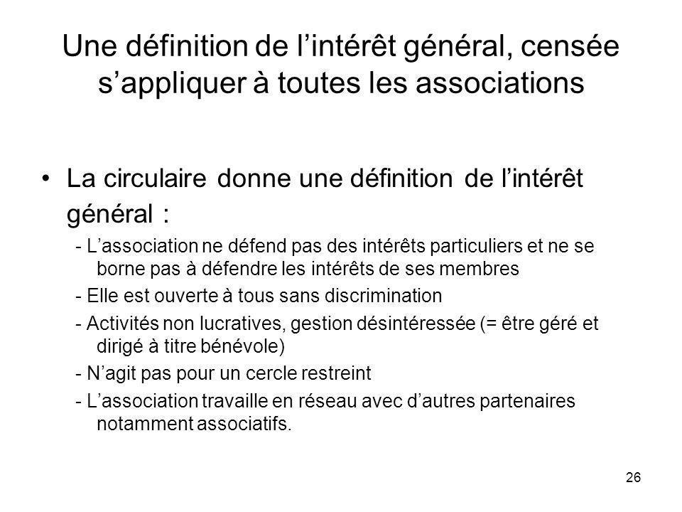 Une définition de l'intérêt général, censée s'appliquer à toutes les associations