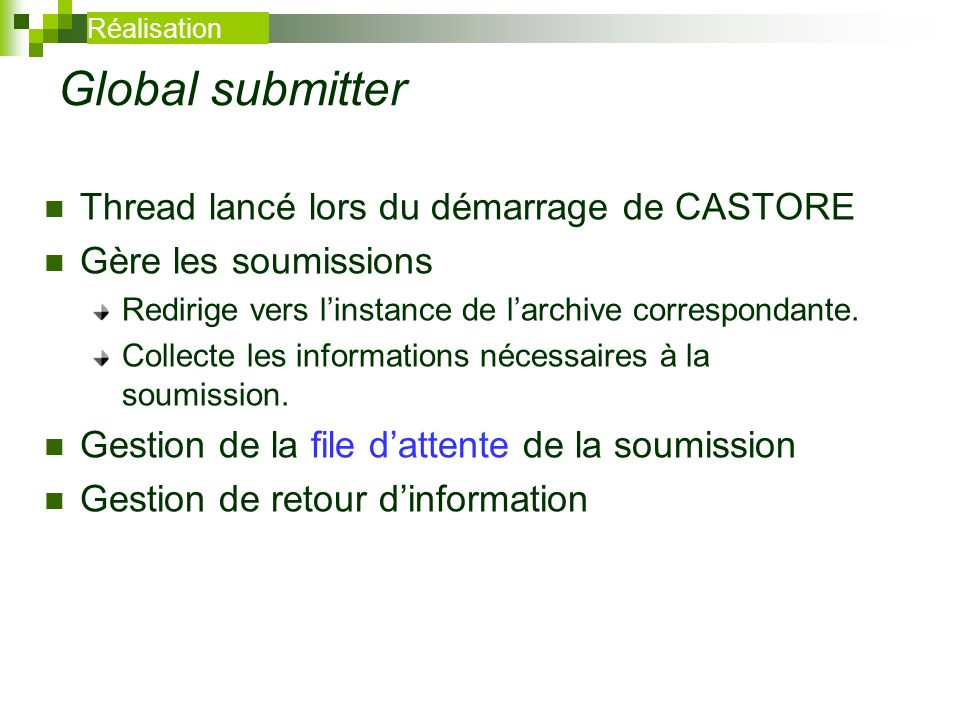 Global submitter Thread lancé lors du démarrage de CASTORE