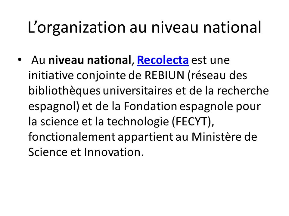L'organization au niveau national